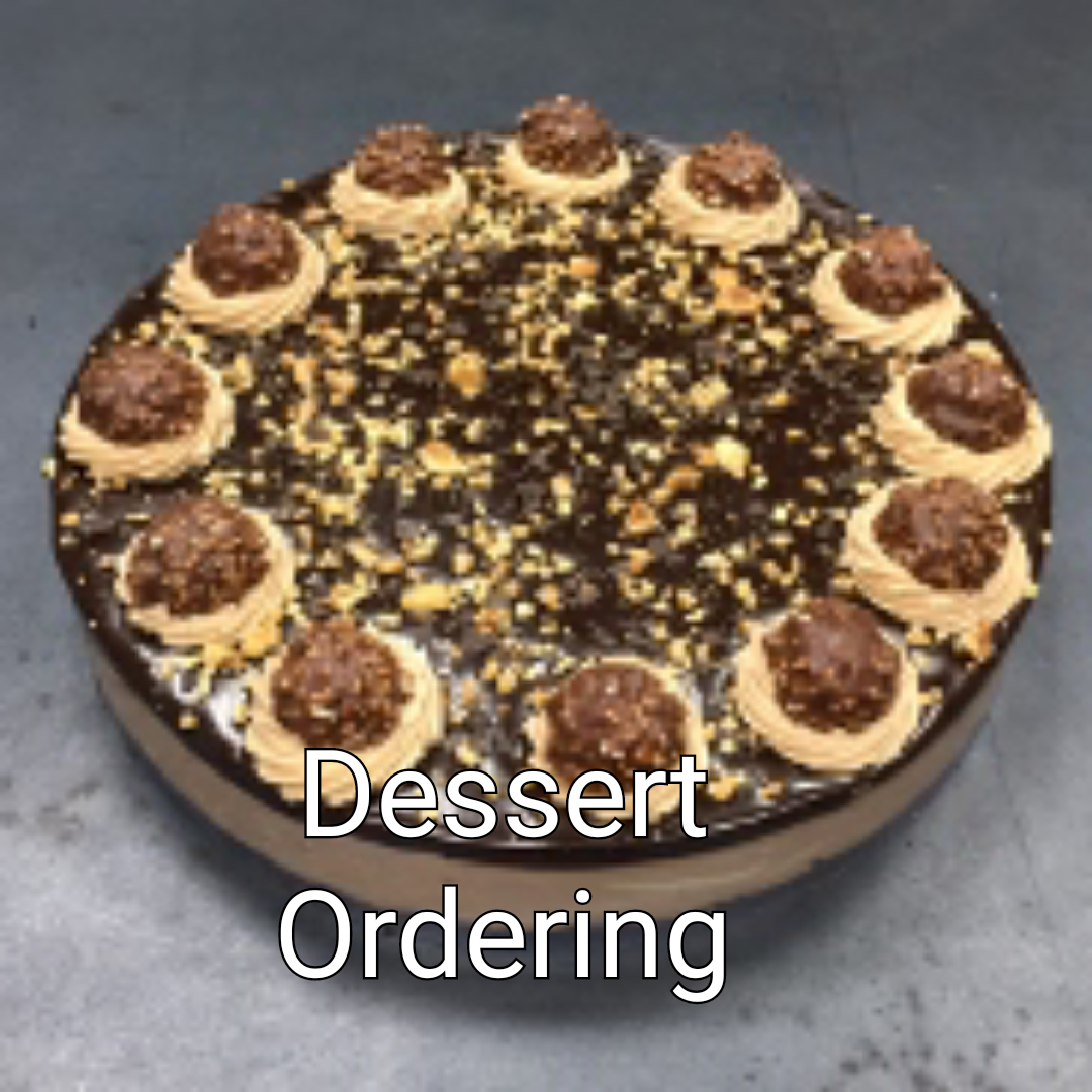Click here for dessert ordering