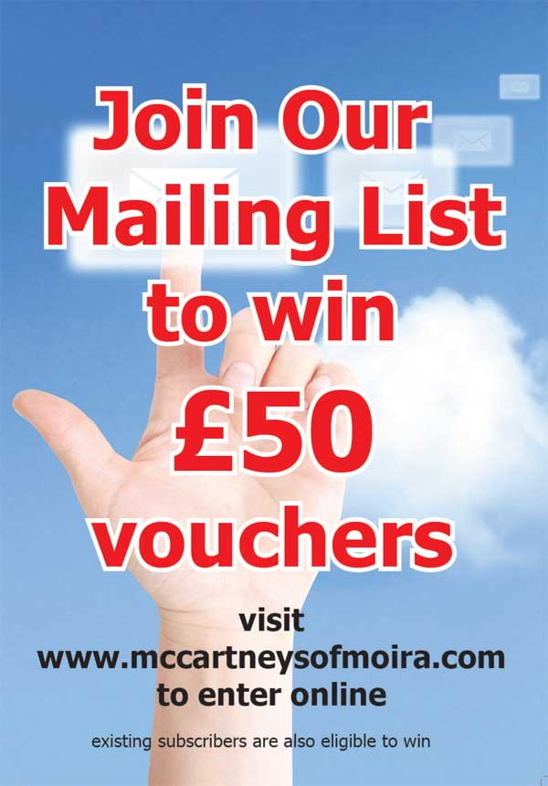 McCartney's of Moira join our mailing list